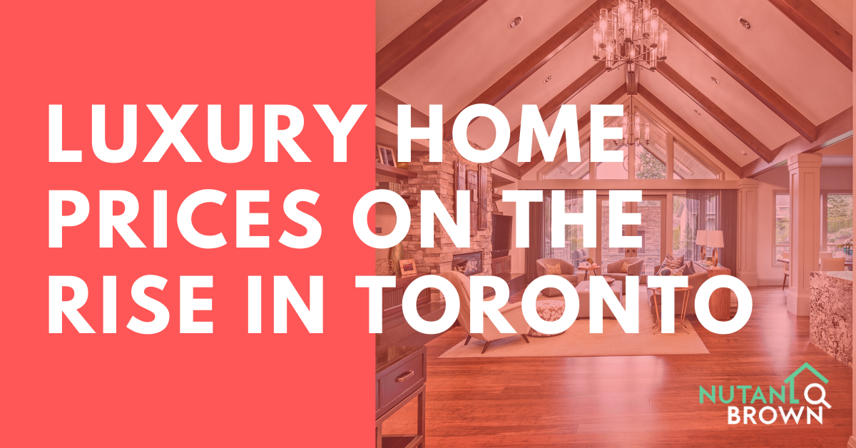 Luxury Home Prices on the Rise in Toronto