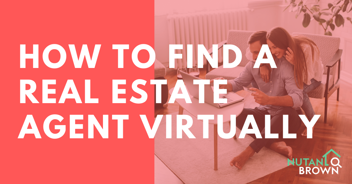 How To Find A Real Estate Agent Virtually