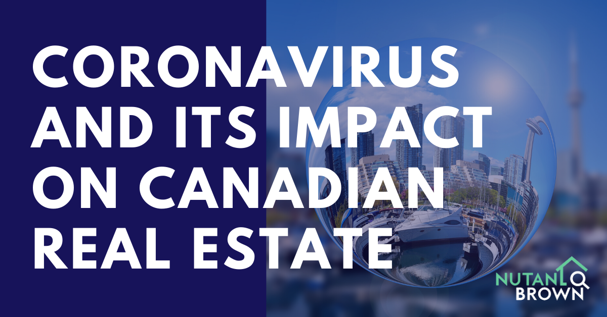 Coronavirus And Its Impact On Canadian Real Estate